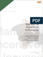 Incentivos governamentais para invação