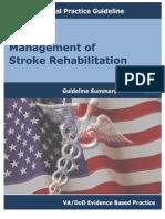 Management of Stroke Rehabilitation-guideline Summary-2010