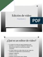 Presentacion1 Edicion de Videos