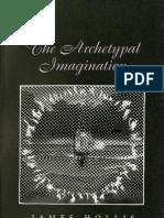 The Archetypal Imagination - James Hollis