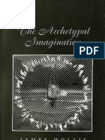 The Archetypal Imagination - James Hollis