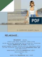 Relaksasi Meditatif (Materi Pertama)