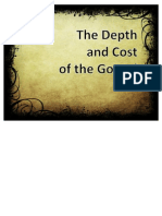 The Depth and Cost of the Gospel