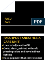Post Anesthesia Care Unit (PACU)