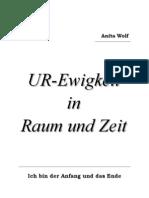 Wolf Anita Eine Neuoffenbarung 1 UR Ewigkeit in Raum Und Zeit