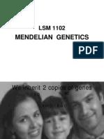 LSM1102 Lecture 1 Mendelian Genetics