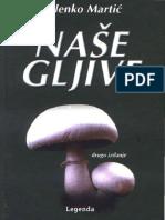 Martić Miljenko - Naše gljive