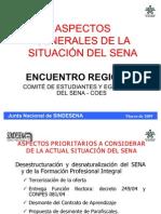 ASPECTOS GENERALES DE LA SITUACIÓN DEL SENA_COES_MARZO_2009