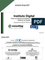 Apresentação Metodologia I-Dig Modelos De Gestão - Governança em TI DOM Strategy Partners 2009