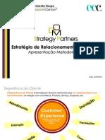 Apresentação Metodologias Gestão Estratégica Multicanal DOM Strategy Partners 2010