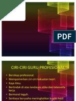 Ciri-ciri Dan Kualiti Guru Profesional