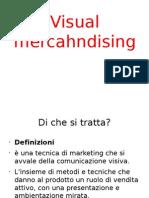 Presentazione Introdittiva Visual Merchandising