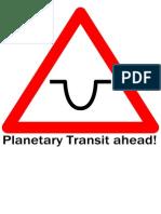 Planetary Transit Ahead