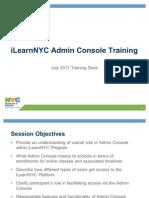 iLearnNYC Admin Console Training Presentation July 2011