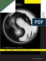 QDC - Agosto - Il mondo delle A.D.R. nel tempo e nello spazio, di Paolo Fuoco
