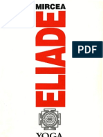 Mircea Eliade - Yoga, Nemurire Si Libertate