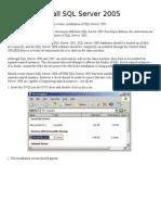 Steps to Install SQL Server 2005