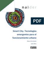 Smart City. Tecnologías emergentes para el funcionamiento urbano