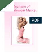 Scenario of Intimate Wear Market