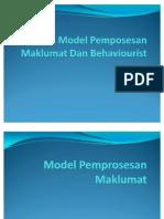 Model Pemposesan Maklumat Dan Behaviourist