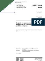 Abnt - Nbr 9735 Nb 1058 - Conjunto De Equipamentos Para Emergencias No Transporte Rodoviario De Produtos Perigosos