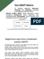 Analisis SWOT Matrix