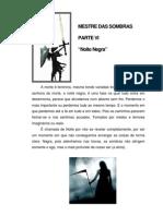 Mestre Das Sombras VI - NOITE NEGRA