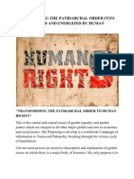 TRANSFORMING THE PATRIARCHAL ORDER INTO ONE INFORMED AND ENERGIZED BY HUMAN RIGHTS.