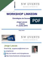 jorgelascasworkshoplinkedinestrategiassucesso-100618053749-phpapp01