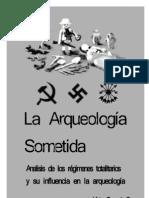 La Arqueología Sometida