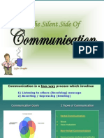 The Silent Side of Communication