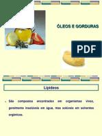 Alimentos predominantemente lipídicos - óleos e gorduras (teórico-prática)