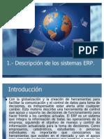 1.- Descripción de los sistemas ERP