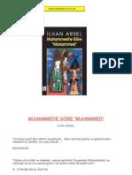 İlhan Arsel - Muhammed'e Göre Muhammed