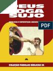 Coleção Fábulas Bíblicas Volume 24 - Deus Joga Sujo