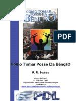 R. R. Soares - Como tomar posse da Bênção