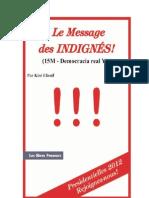 Démosophie.com ; Le Message des Indignés