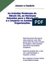 GRANDES MUDANÇAS 1