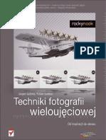 Techniki fotografii wieloujęciowej. Od inspiracji do obrazu
