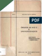 Órgãos do MEC e universidades - histórico administrativo - elementário - 1970