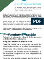 Antecedentes Del Programa Escuela y Salud
