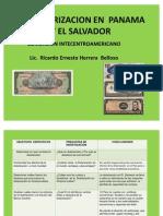 La Dolarizacion en Panama y El Salvador