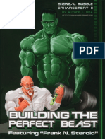 Chemical Muscle Enhancement 2 (Building the Perfect Beast)