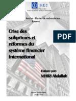 Crise des Subprimes et réformes du système financier international.