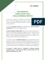 NOTA INFORMATIVA – Contratação de Escola; 2011.ago.10