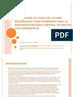 Evaluación in vitro de cuatro materiales como barreras