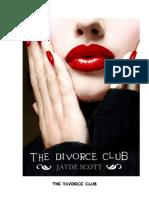 The Divorce Club, A Chick Lit Novel by Jayde Scott