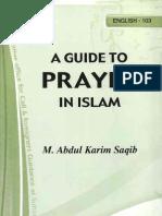 A GUIDE TO PRAYER IN ISLAM by - M. Abdul Karim Saqib