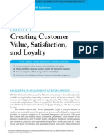 Developing customer satisfaction.value, and loyalty