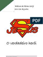 EBF_Maior herói